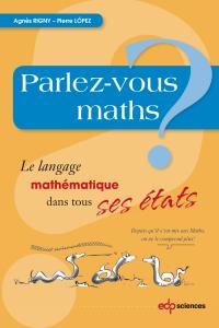 """Couverture du livre : """"Parlez vous maths"""" d'Agnès Rigny"""