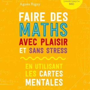 Couverture Recto - Faire des maths avec plaisir et sans stress
